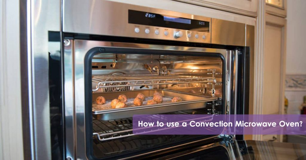 How to use a Convection Microwave Oven Image