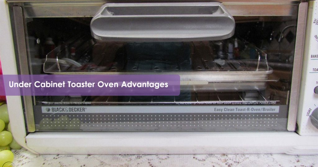 Under Cabinet Toaster Oven Advantages Image
